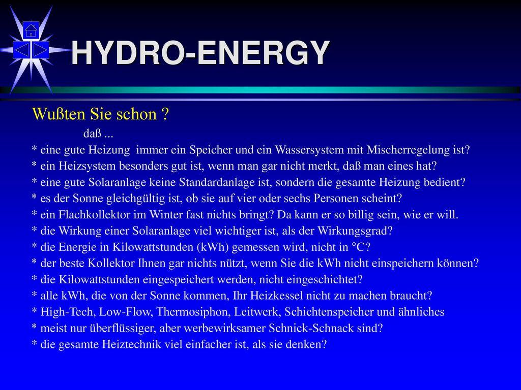 HYDRO-ENERGY Wußten Sie schon daß ...