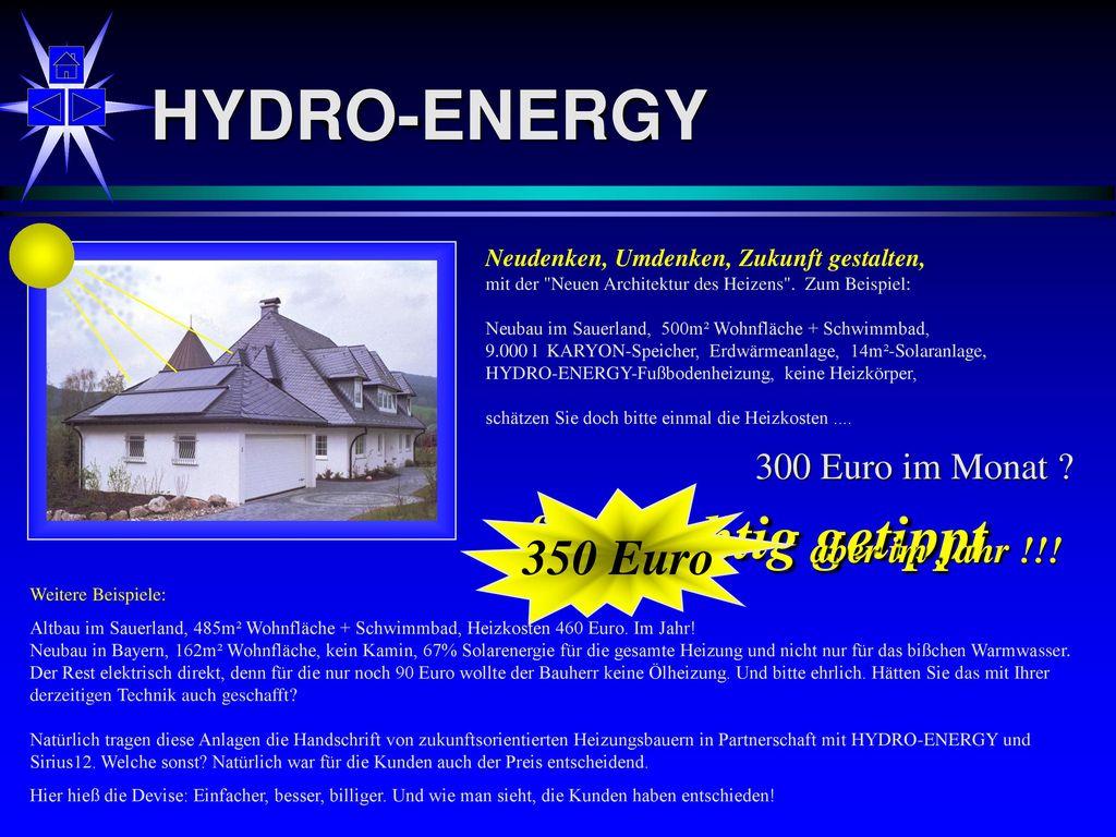 HYDRO-ENERGY fast richtig getippt 350 Euro 300 Euro im Monat