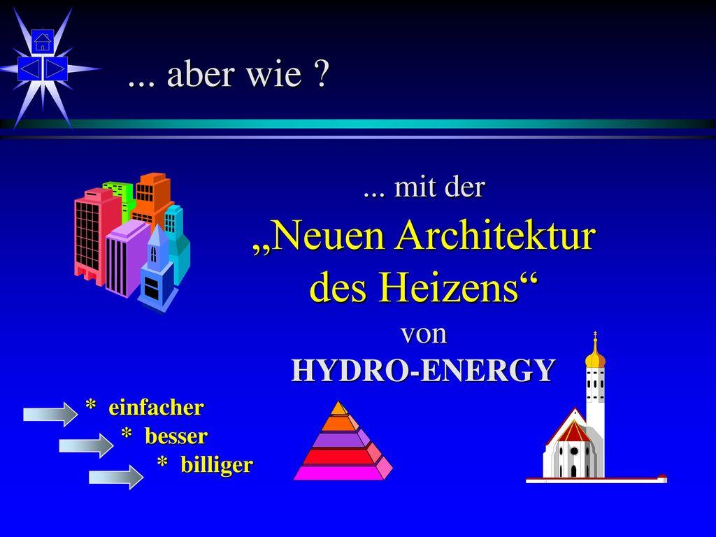 """""""Neuen Architektur des Heizens ... aber wie ... mit der von"""
