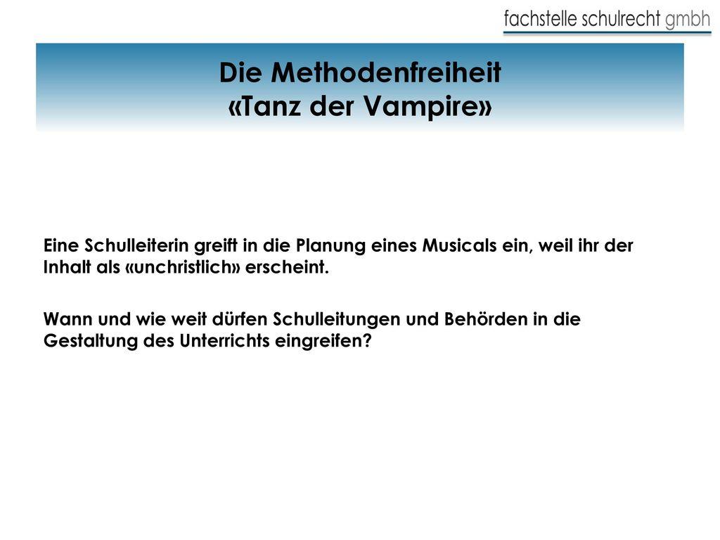 Die Methodenfreiheit «Tanz der Vampire»