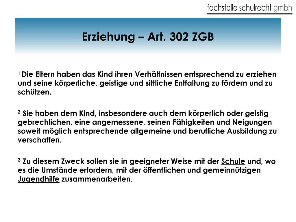 Erziehung – Art. 302 ZGB