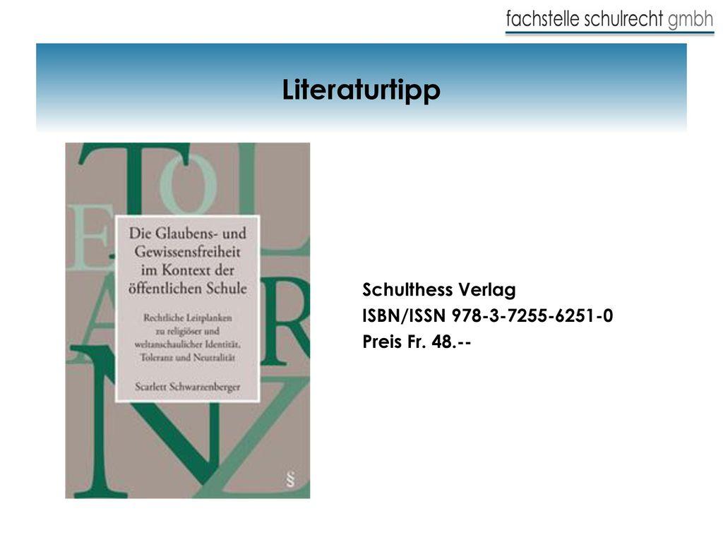 Literaturtipp Schulthess Verlag ISBN/ISSN 978-3-7255-6251-0 Preis Fr. 48.--