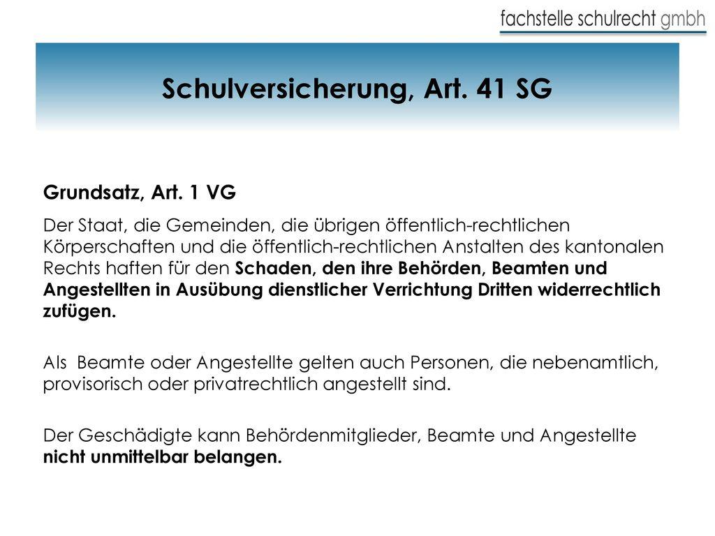 Schulversicherung, Art. 41 SG
