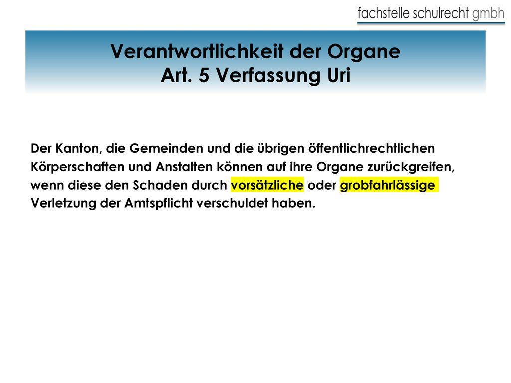 Verantwortlichkeit der Organe Art. 5 Verfassung Uri