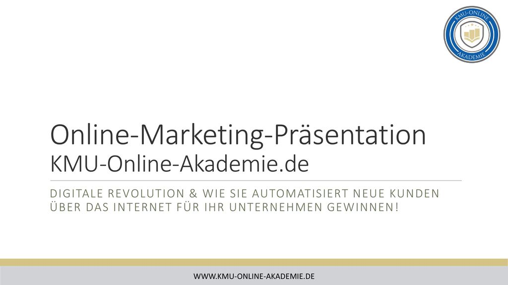 Online-Marketing-Präsentation KMU-Online-Akademie.de