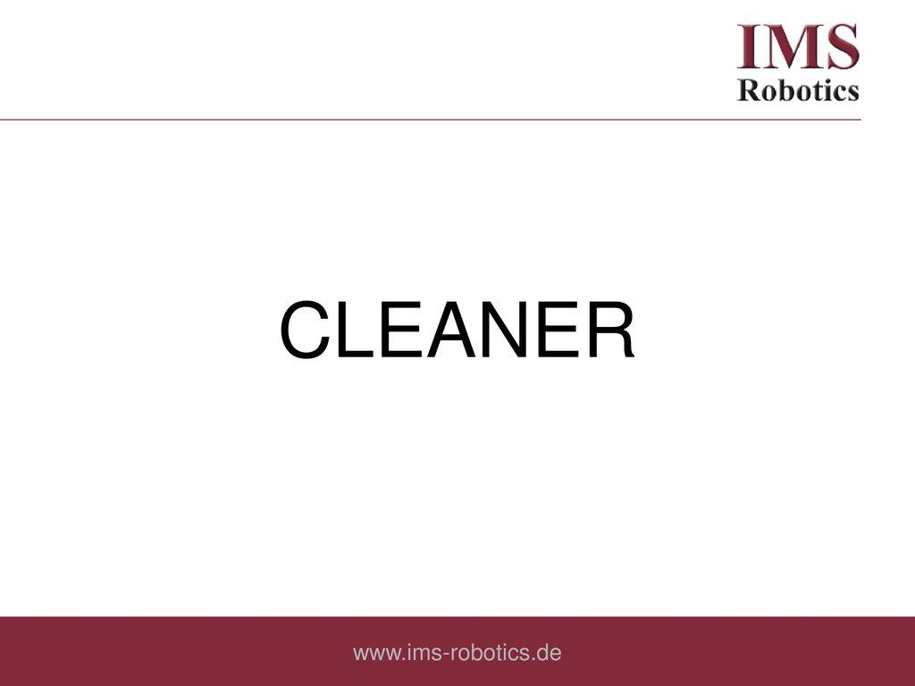 CLEANER www.ims-robotics.de