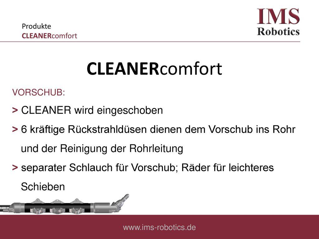 CLEANERcomfort ˃ CLEANER wird eingeschoben