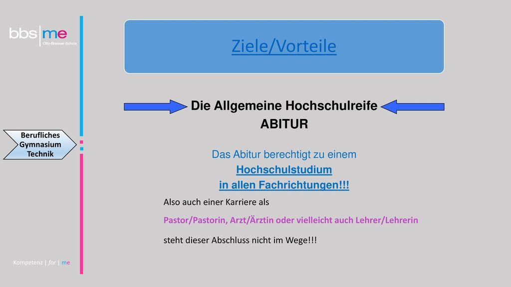 Die Allgemeine Hochschulreife in allen Fachrichtungen!!!