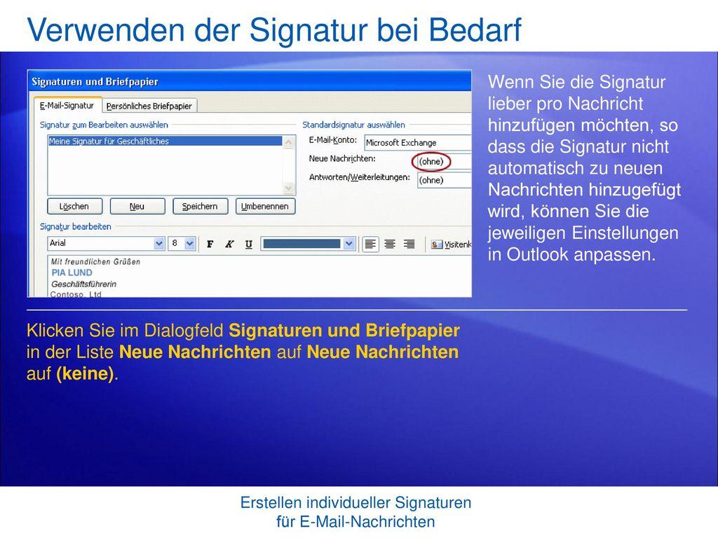 Verwenden der Signatur bei Bedarf