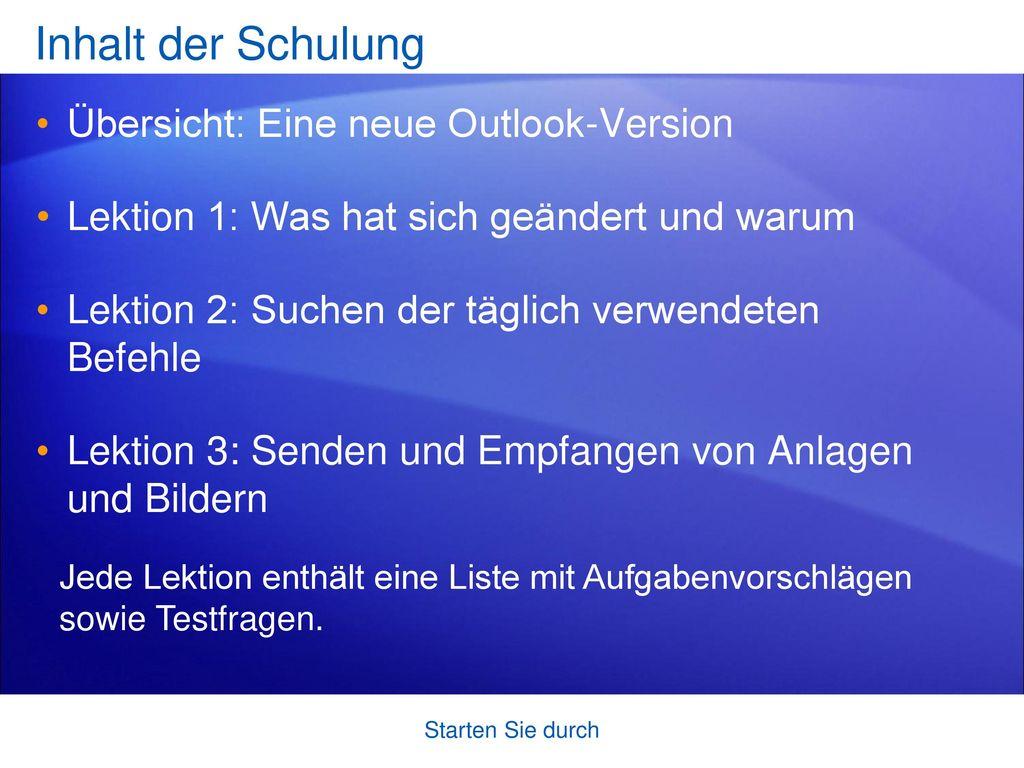 Inhalt der Schulung Übersicht: Eine neue Outlook-Version