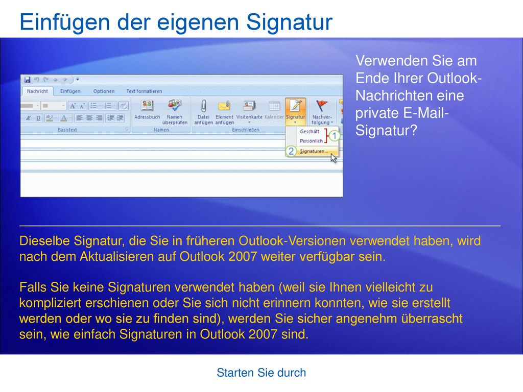 Einfügen der eigenen Signatur