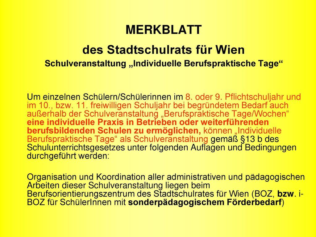 """MERKBLATT des Stadtschulrats für Wien Schulveranstaltung """"Individuelle Berufspraktische Tage"""
