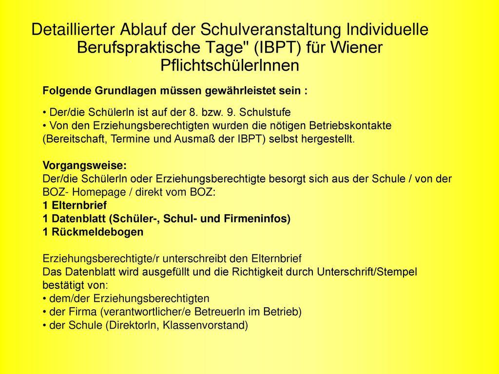 Detaillierter Ablauf der Schulveranstaltung lndividuelle Berufspraktische Tage (IBPT) für Wiener Pflichtschülerlnnen