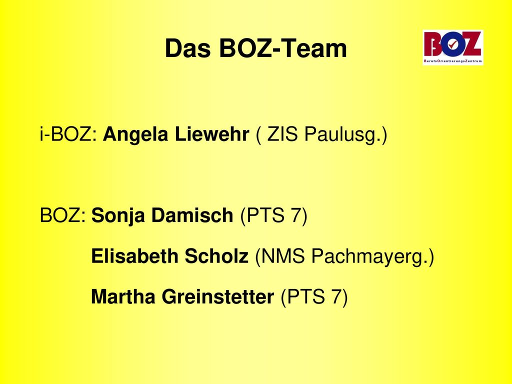 Das BOZ-Team i-BOZ: Angela Liewehr ( ZIS Paulusg.)