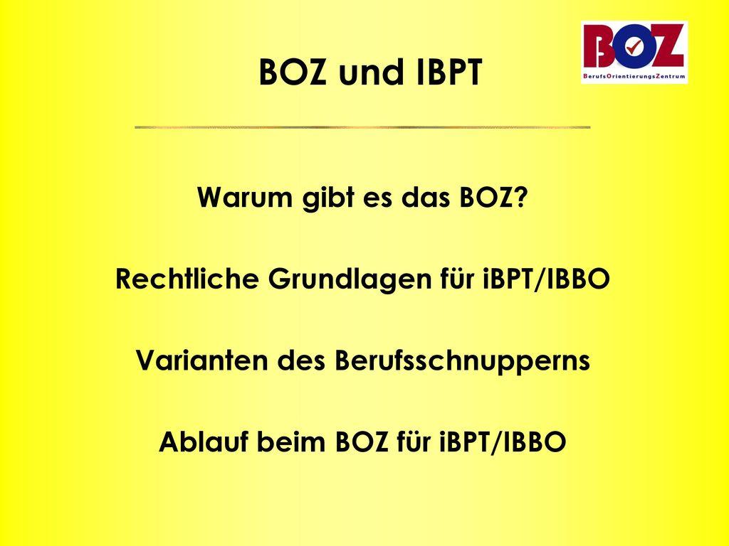 Rechtliche Grundlagen für iBPT/IBBO Varianten des Berufsschnupperns