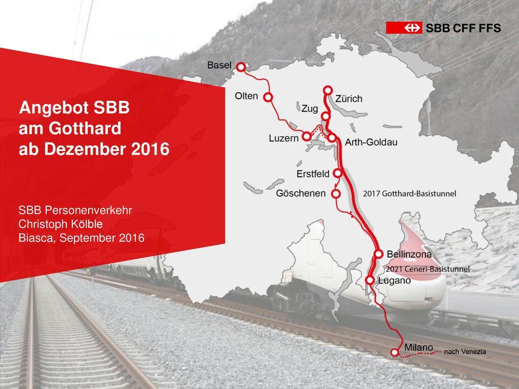 Angebot SBB am Gotthard ab Dezember 2016