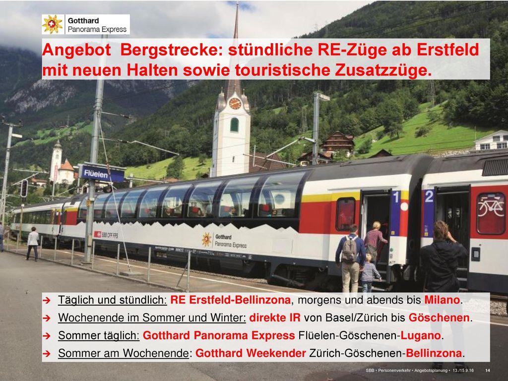 Angebot Bergstrecke: stündliche RE-Züge ab Erstfeld mit neuen Halten sowie touristische Zusatzzüge.