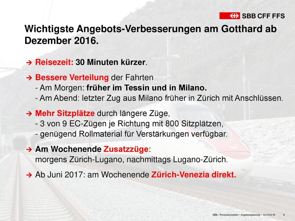 Wichtigste Angebots-Verbesserungen am Gotthard ab Dezember 2016.