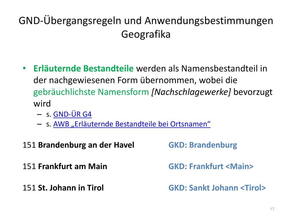 GND-Übergangsregeln und Anwendungsbestimmungen Geografika