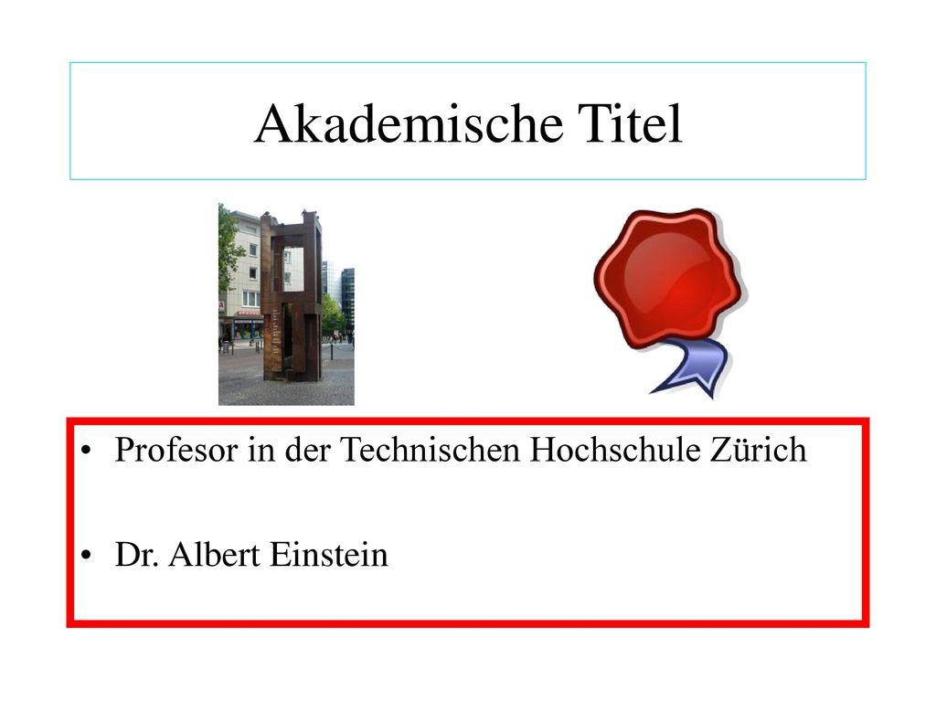 Akademische Titel Profesor in der Technischen Hochschule Zürich