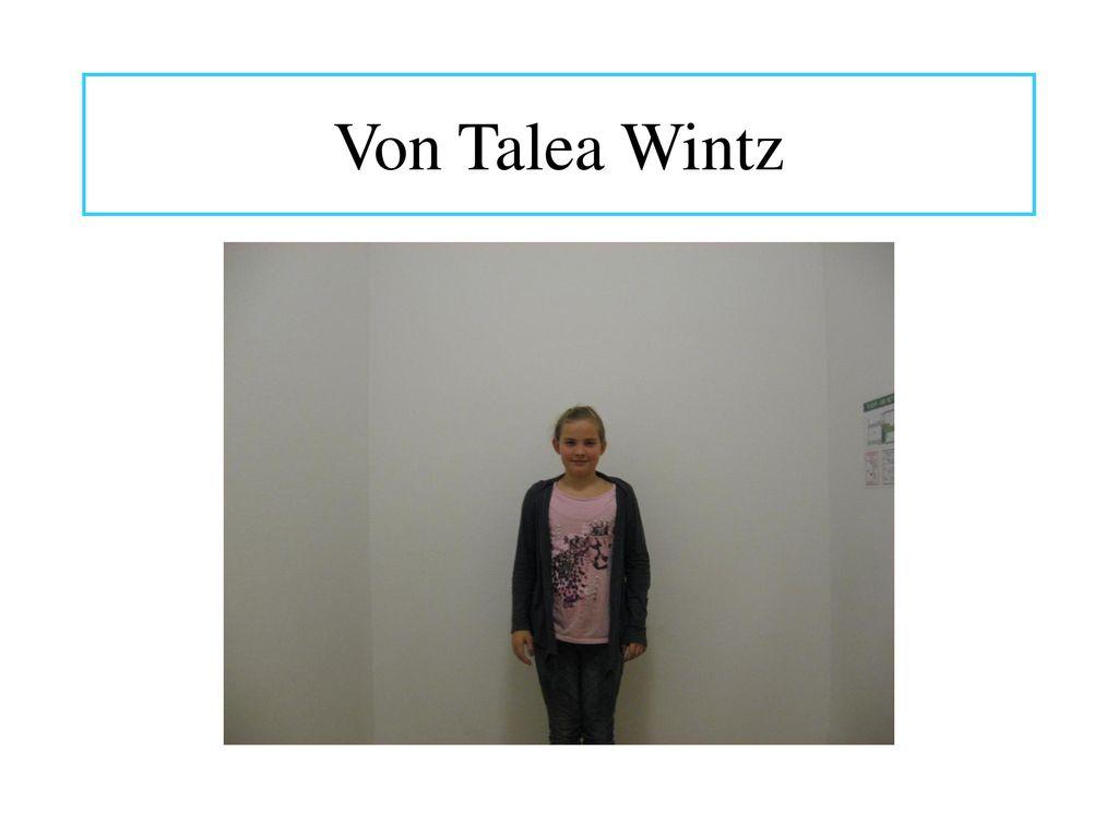 Von Talea Wintz