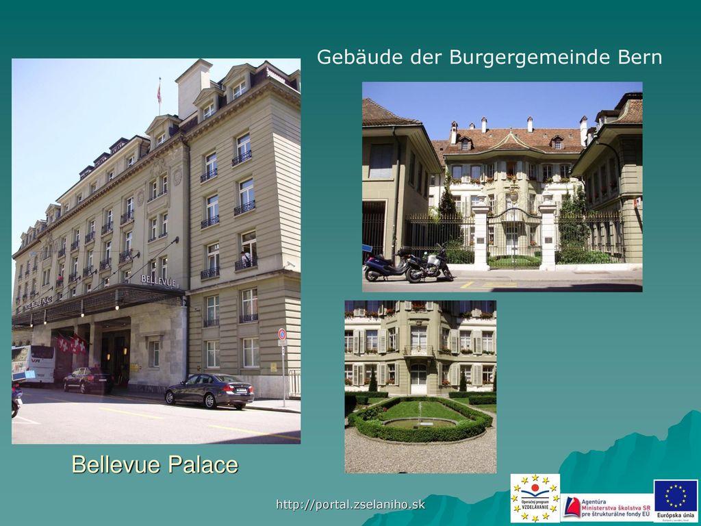 Bellevue Palace Gebäude der Burgergemeinde Bern