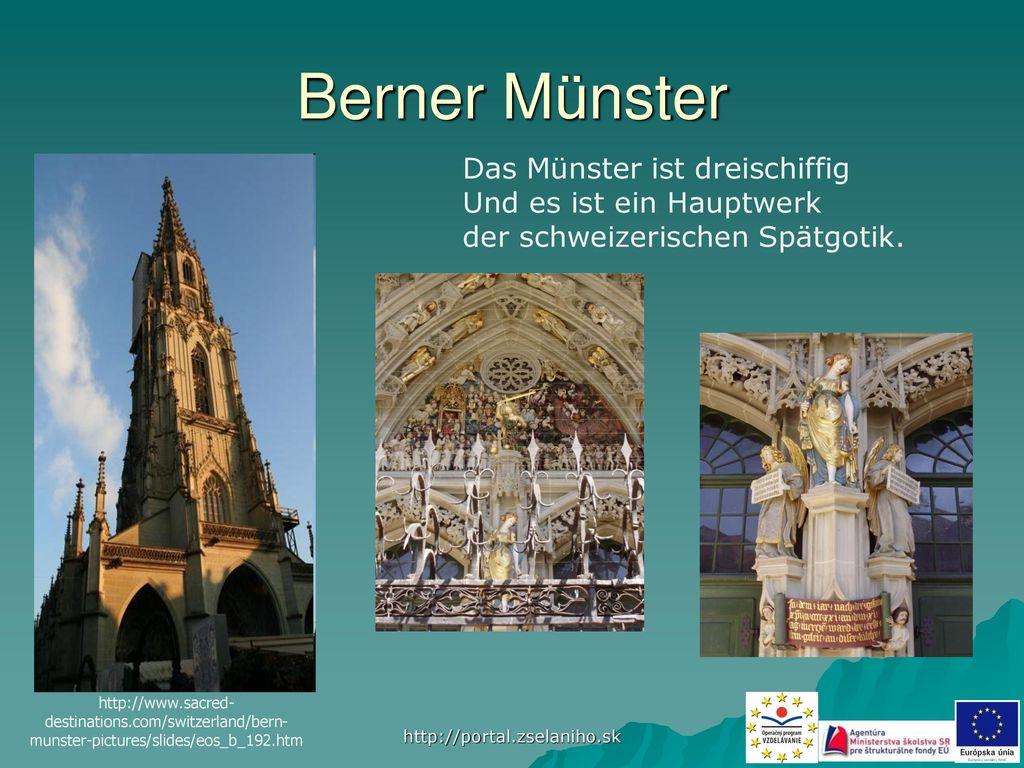 Berner Münster Das Münster ist dreischiffig Und es ist ein Hauptwerk