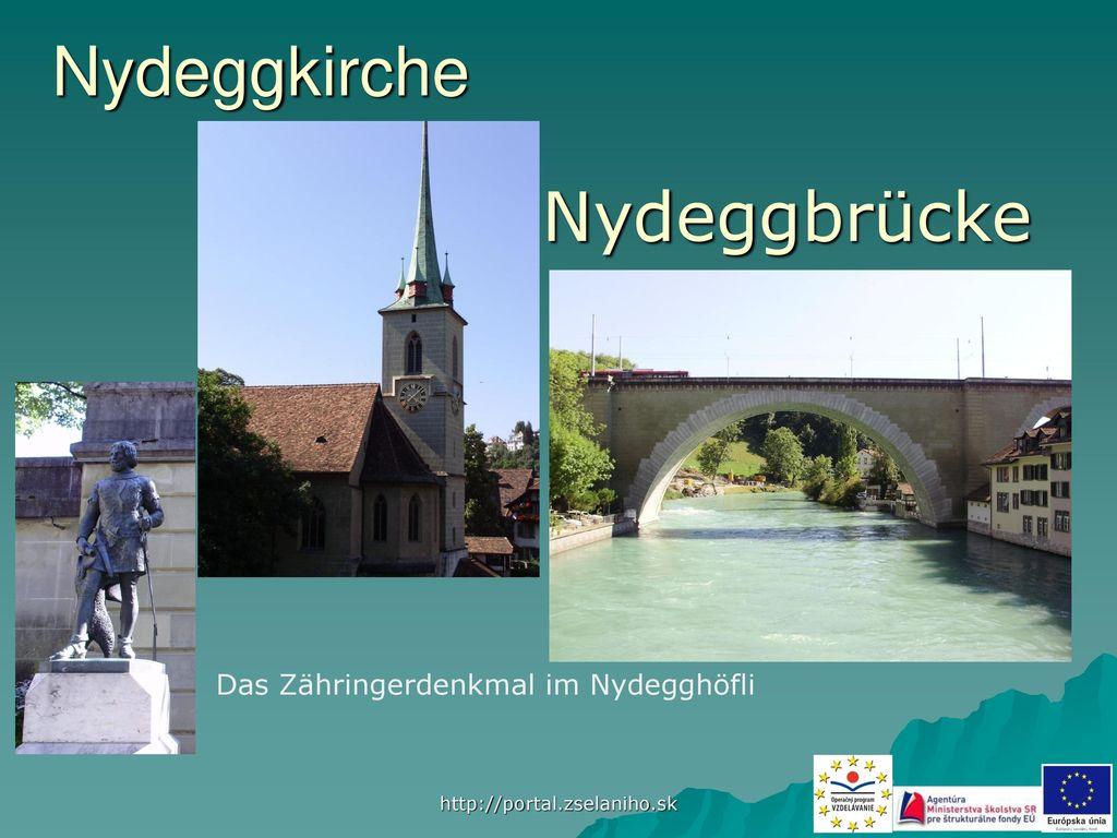 Nydeggkirche Nydeggbrücke Das Zähringerdenkmal im Nydegghöfli