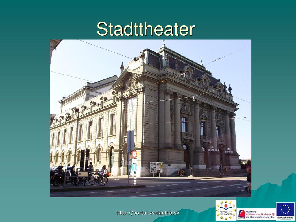 Stadttheater http://portal.zselaniho.sk