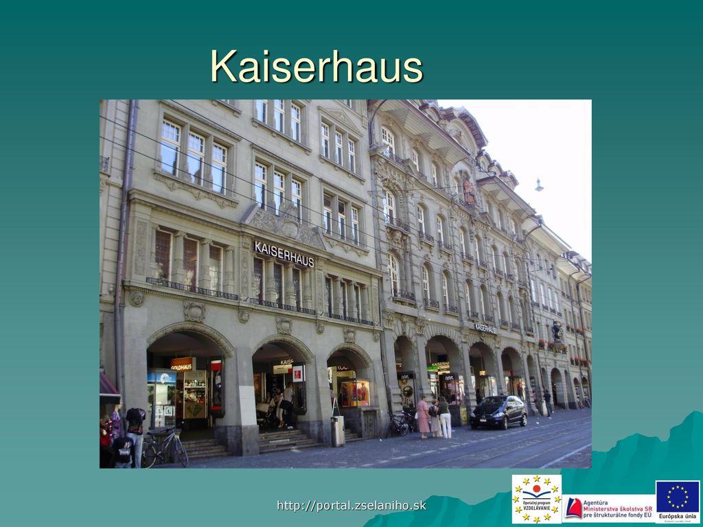 Kaiserhaus http://portal.zselaniho.sk