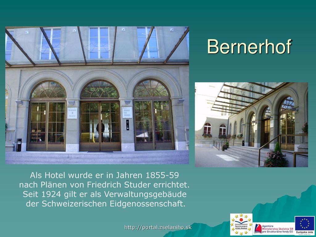 Bernerhof Als Hotel wurde er in Jahren 1855-59