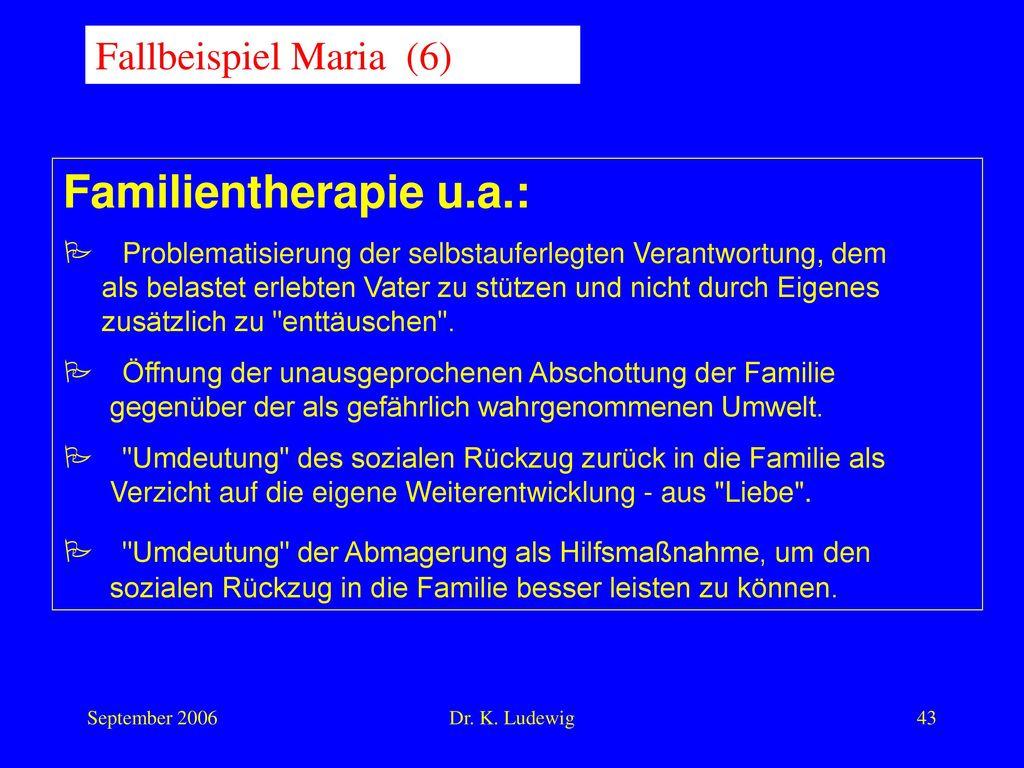 Familientherapie u.a.: Fallbeispiel Maria (6)