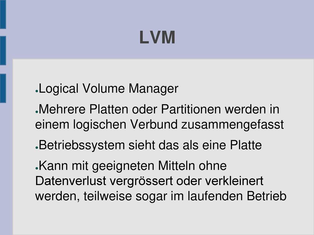 LVM Logical Volume Manager