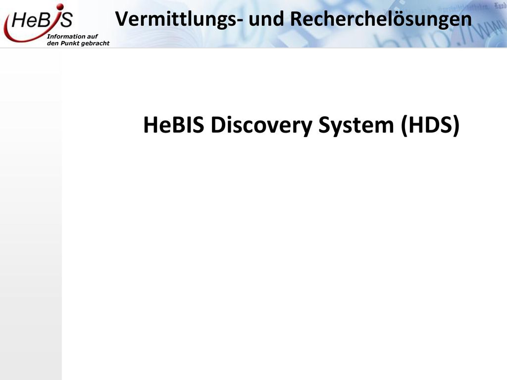 HeBIS Discovery System (HDS)