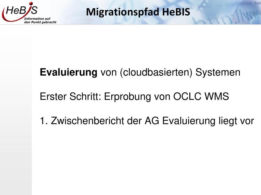 Migrationspfad HeBIS Evaluierung von (cloudbasierten) Systemen