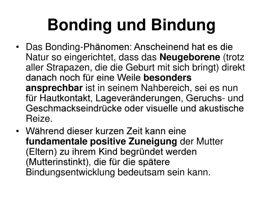 Bonding und Bindung