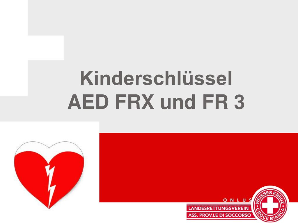 Kinderschlüssel AED FRX und FR 3