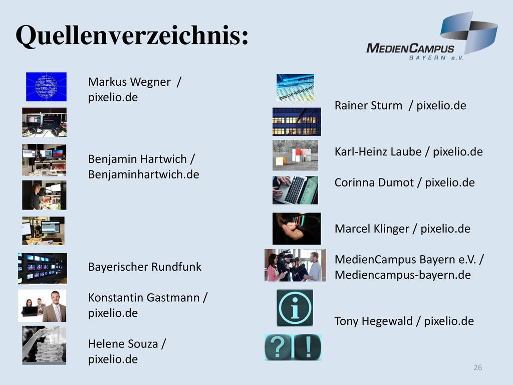 Quellenverzeichnis: Markus Wegner / pixelio.de Benjamin Hartwich /