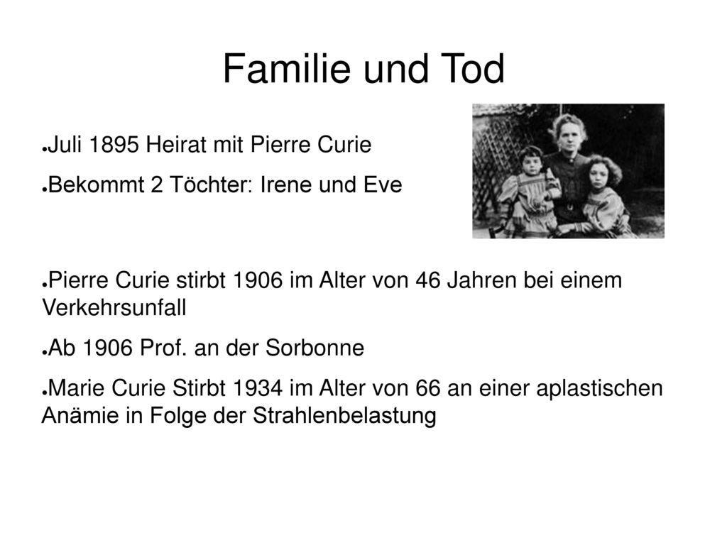 Familie und Tod Juli 1895 Heirat mit Pierre Curie