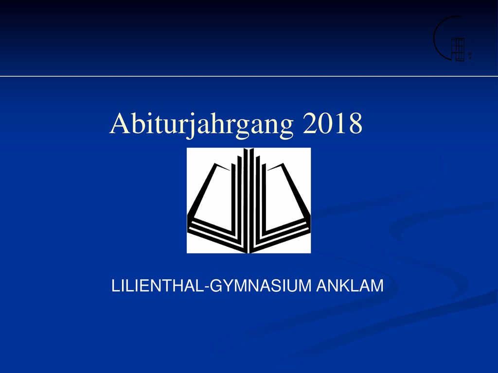 Abiturjahrgang 2018 LILIENTHAL-GYMNASIUM ANKLAM 1