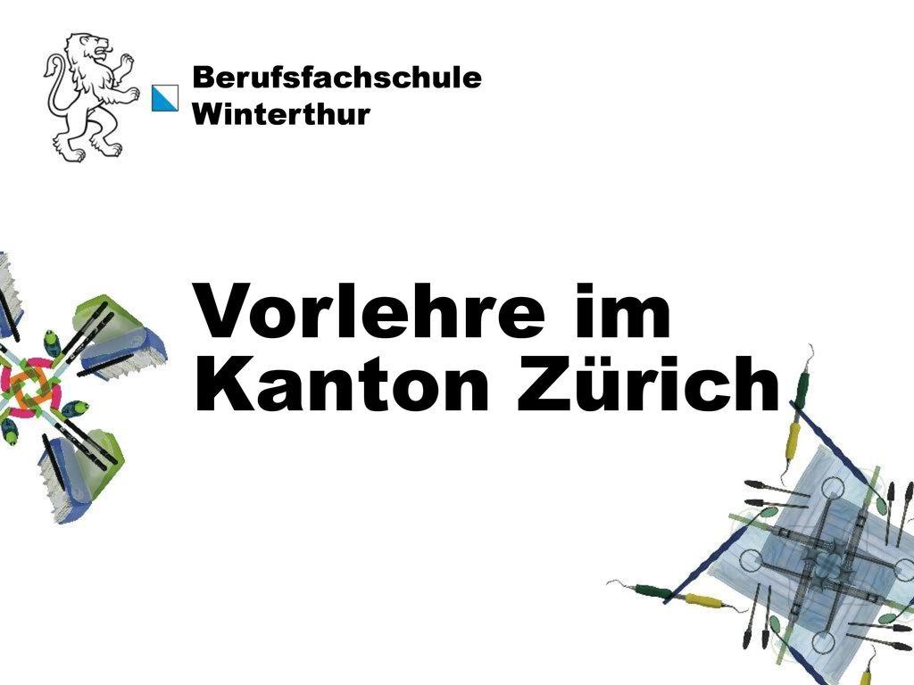 Vorlehre im Kanton Zürich
