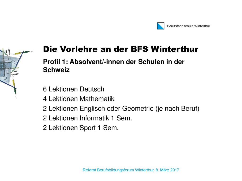 Die Vorlehre an der BFS Winterthur