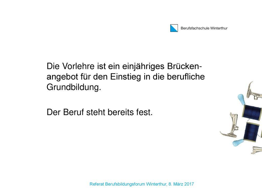 Referat Berufsbildungsforum Winterthur, 8. März 2017