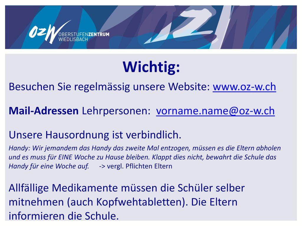 Wichtig: Besuchen Sie regelmässig unsere Website: www.oz-w.ch