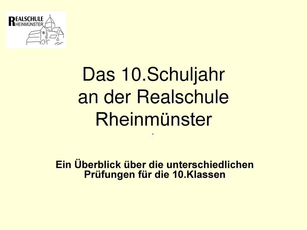 Das 10.Schuljahr an der Realschule Rheinmünster