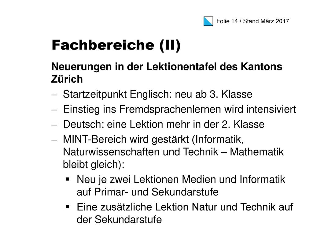 Fachbereiche (II) Neuerungen in der Lektionentafel des Kantons Zürich