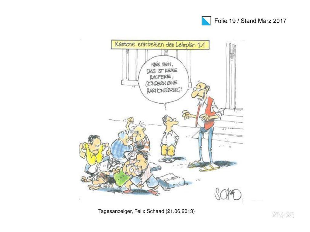 Tagesanzeiger, Felix Schaad (21.06.2013)