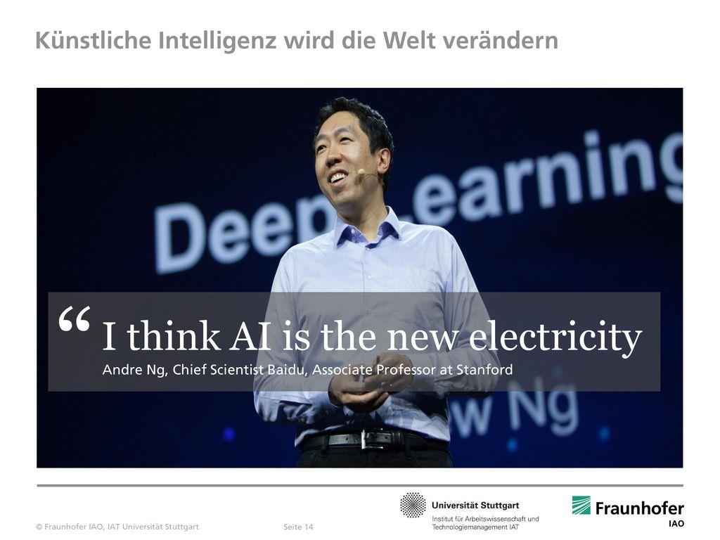 Künstliche Intelligenz wird die Welt verändern