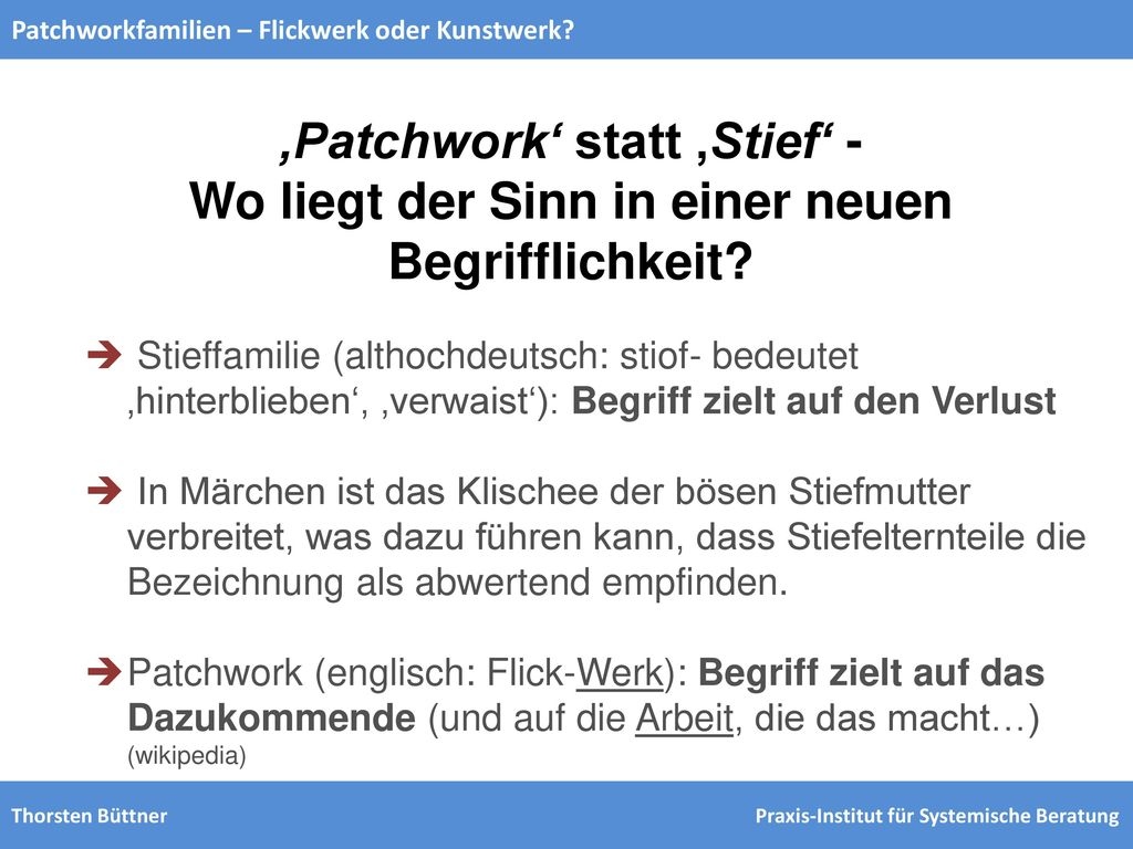 'Patchwork' statt 'Stief' -