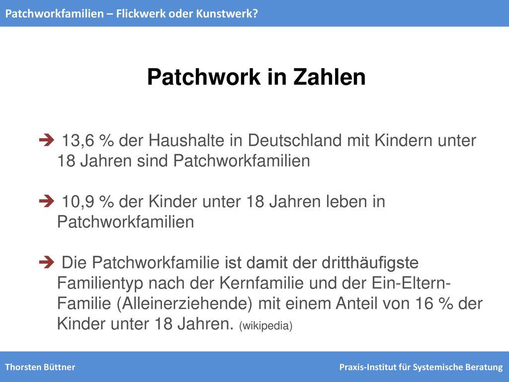 Patchworkfamilien – Flickwerk oder Kunstwerk